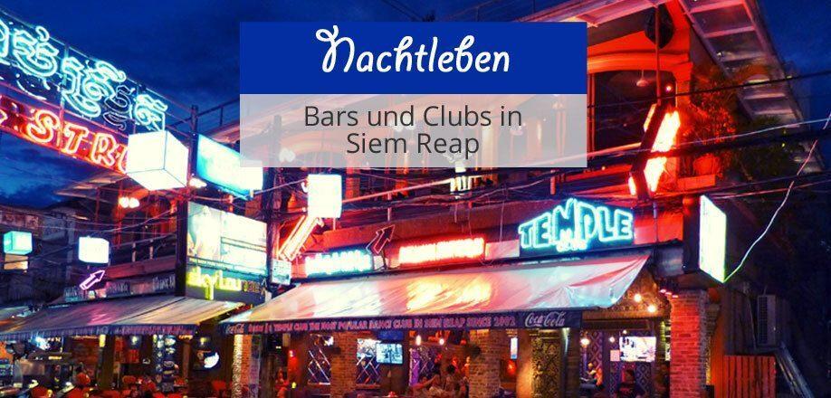 Nachtleben Siem Reap
