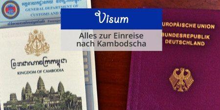 Visum Kambodscha